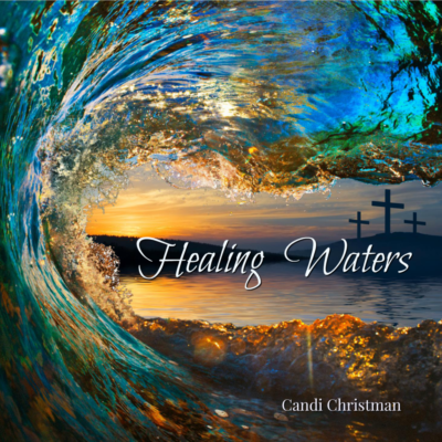 Healing Waters CD