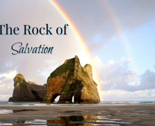 The Rock of Salvation